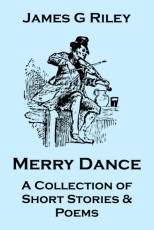Merry Dance (A Collection of Short Stories and Poems)