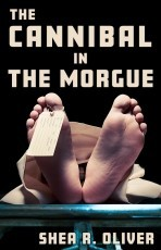 The Cannibal in the Morgue