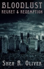 Bloodlust: Regret and Redemption
