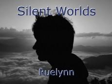 Silent Worlds