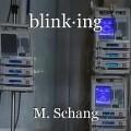 blink·ing