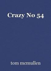 Crazy No 54