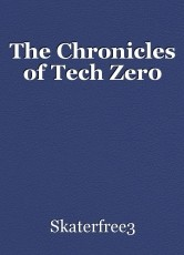 The Chronicles of Tech Zer0