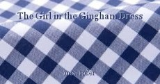 The Girl in the Gingham Dress