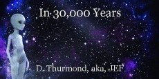 In 30,000 Years