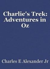 Charlie's Trek: Adventures in Oz