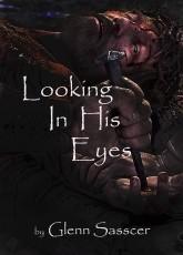 Looking In His Eyes