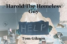 Harold The Homeless Guy