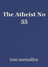 The Atheist No 55