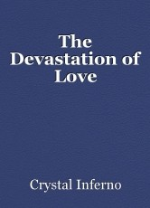 The Devastation of Love