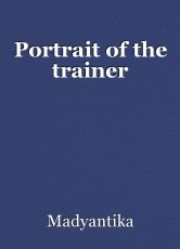 Portrait of the trainer
