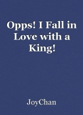 Opps! I Fall in Love with a King!