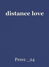 distance love