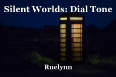 Silent Worlds: Dial Tone