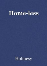 Home-less