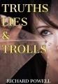 Truths, Lies, & Trolls