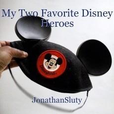 My Two Favorite Disney Heroes