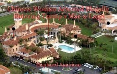 Chinese Woman Arrested Illegally Entering Trump's Mar-a-Lago