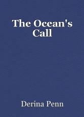 The Ocean's Call