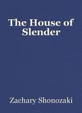 The House of Slender