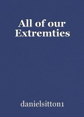 All of our Extremties
