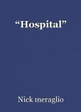 """Hospital"""