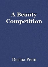 A Beauty Competition
