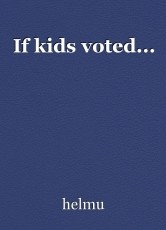 If kids voted...