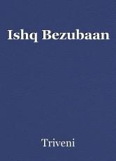 Ishq Bezubaan