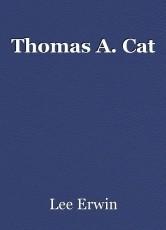 Thomas A. Cat
