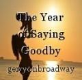 The Year of Saying Goodby