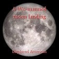 A Wo-manned moon landing