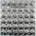 A Million Pieces of Falsehood
