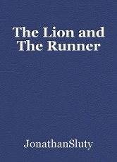 The Lion and The Runner