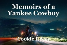 Memoirs of a Yankee Cowboy