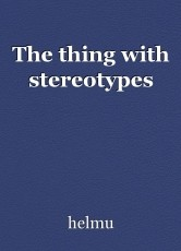 The thing with stereotypes