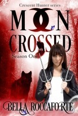 Moon Crossed (The Crescent Hunter Series)