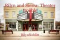 Rilyn and Sierra: Theater trouble