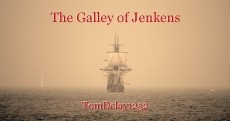 The Galley of Jenkens