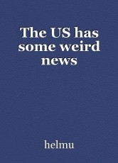 The US has some weird news