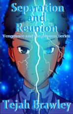 Vengeance and Forgiveness: Separation and Reunion