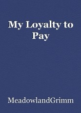 My Loyalty to Pay