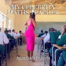 MY CELEBRITY MATHS TEACHER