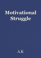 Motivational Struggle