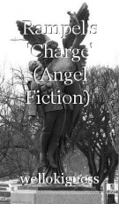 Rampel's 'Charge' (Angel Fiction)  Needs new name.