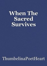 When The Sacred Survives