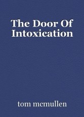 The Door Of Intoxication