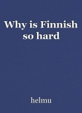 Why is Finnish so hard