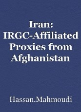 Iran: IRGC-Affiliated Proxies from Afghanistan and Iraq Dispatched to Suppress Dissidents in Flood-Affected Areas