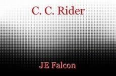 C. C. Rider